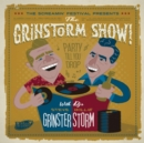 The Grinstorm Show: Party Till You Drop: With DJs Steve Grinster & Willie Storm - CD