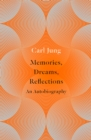 Memories, Dreams, Reflections : An Autobiography - Book