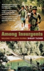 Among Insurgents : Walking Through Burma - Book