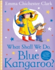 What Shall We Do, Blue Kangaroo? - Book