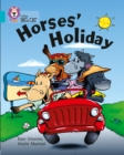 Horses' Holiday : Band 07/Turquoise - Book
