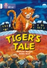 Tiger's Tales : Band 10/White - Book