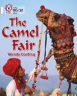 The Camel Fair : Band 10/White - Book