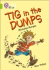 Tig in the Dumps : Band 11/Lime - Book