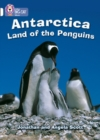 Antarctica: Land of the Penguins : Band 10/White - Book