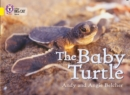 The Baby Turtle : Band 03/Yellow - Book