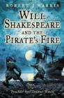 Will Shakespeare and the Pirate's Fire - Book