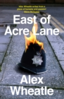 East of Acre Lane - Book