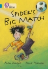 Spider's Big Match : Band 13/Topaz - Book