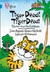 Tiger Dead! Tiger Dead! Stories from the Caribbean : Band 13/Topaz - Book
