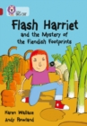 Flash Harriet and the Mystery of the Fiendish Footprints : Band 14/Ruby - Book