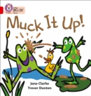 Muck it Up : Band 02a/Red a - Book