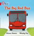 The Big Red Bus : Band 02a/Red a - Book