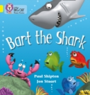 Bart the Shark : Band 03/Yellow - Book