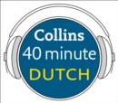 Dutch in 40 Minutes : Learn to Speak Dutch in Minutes with Collins - eAudiobook