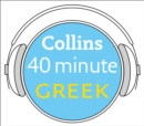 Greek in 40 Minutes : Learn to Speak Greek in Minutes with Collins - eAudiobook