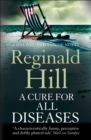 A Cure for All Diseases (Dalziel & Pascoe, Book 21) - eBook