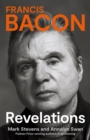 Francis Bacon : Revelations - Book