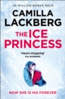 The Ice Princess: The heart-stopping debut thriller from the No. 1 international bestselling crime suspense author (Patrik Hedstrom and Erica Falck, Book 1) - eBook