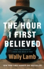The Hour I First Believed - eBook
