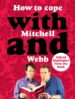 How to Cope with Mitchell and Webb - eAudiobook