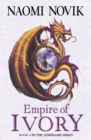 Empire of Ivory (The Temeraire Series, Book 4) - eBook