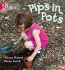 Pips in Pots : Band 01b/Pink B - Book