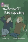 The Boswall Kidnapping : Band 17/Diamond - Book