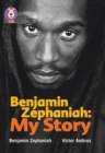 Benjamin Zephaniah: My Story : Band 17/Diamond - Book
