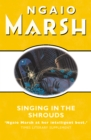 Singing in the Shrouds (The Ngaio Marsh Collection) - eBook