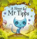 A HOME FOR MR TIPPS - Book