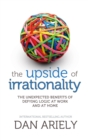 The Upside of Irrationality - eBook