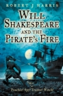 Will Shakespeare and the Pirate's Fire - eBook