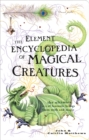 The Element Encyclopedia of Magical Creatures - eBook