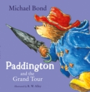 Paddington and the Grand Tour - Book