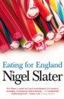 Eating for England: The Delights and Eccentricities of the British at Table - eBook