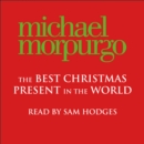 The Best Christmas Present In The World - eAudiobook