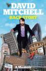 David Mitchell: Back Story - eBook
