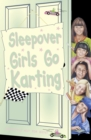 Sleepover Girls Go Karting - eBook