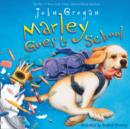 Marley Goes to School - eAudiobook