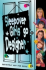 Sleepover Girls Go Designer - eBook