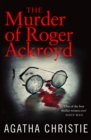 The Murder of Roger Ackroyd (Poirot) - eBook
