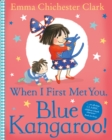 When I First Met You, Blue Kangaroo! - Book