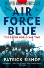 Air Force Blue: The RAF in World War Two - Spearhead of Victory - eBook
