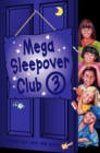 Mega Sleepover 3 (The Sleepover Club) - eBook