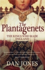 The Plantagenets: The Kings Who Made England - eBook