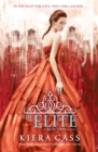 The Elite (The Selection, Book 2) - eBook