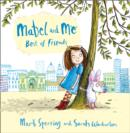 Mabel and Me - Best of Friends - Book