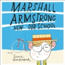 Marshall Armstrong Is New To Our School - eAudiobook