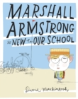 Marshall Armstrong Is New To Our School (Read aloud by Stephen Mangan) - eBook